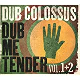 Dub Me Tender - Volume 1 and 2