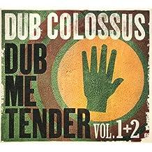 Dub Me Tender Vol.1+2