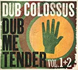 Dub Me Tender Vol.1+2