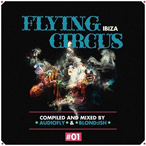 flying-circus-ibiza-no-1-by-audiofly