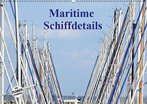 ls (Wandkalender 2019 DIN A2 quer): Der Zauber von Schiffen steckt im Detail (Geburtstagskalender, 14 Seiten ) (CALVENDO Mobilitaet) ()