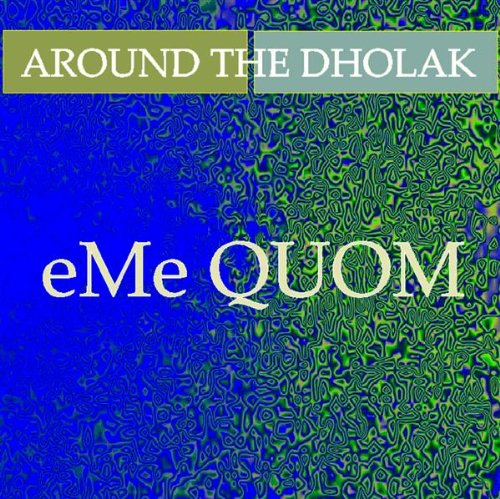 Around the Dholak
