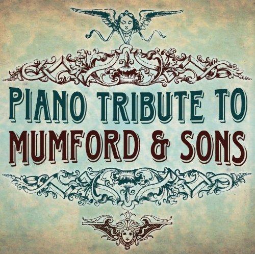 Mumford & Sons Piano Tribute