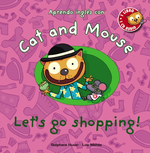 Cat and Mouse: Let ' s go shopping!.