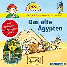 Pixi Wissen - Das alte Ägypten: 1 CD