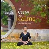 La voie du calme de Ke Wen (23 novembre 2012) Relié
