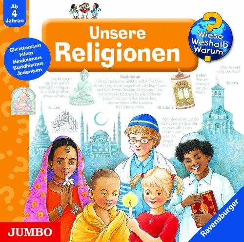 Wieso? Weshalb? Warum? Unsere Religionen. CD