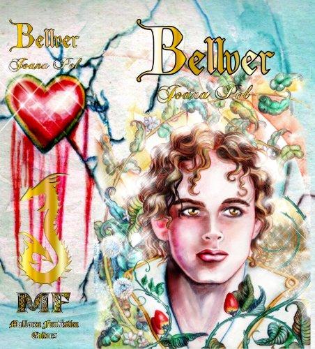 Bellver I. El Poder de la Sangre. [Ilustrado] (Colección LOVENGRIN nº 1)
