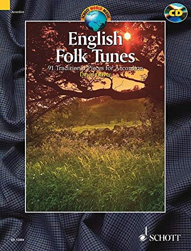 English Folk Tunes: 88 Traditional Pieces for Accordion (Schott World Music Series)