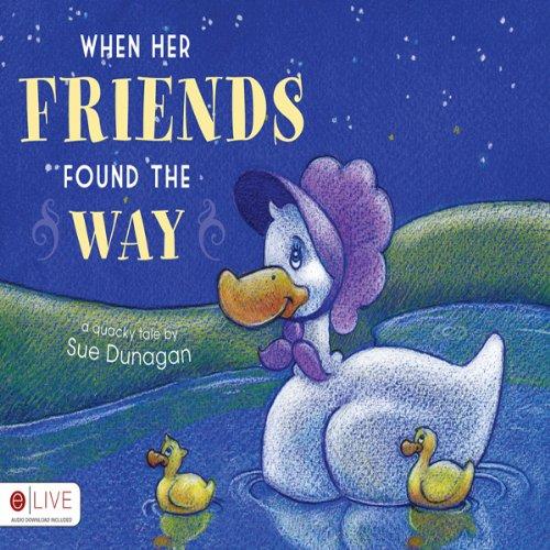 When Her Friends Found the Way  Audiolibri