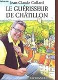 Le Guérisseur de Châtillon