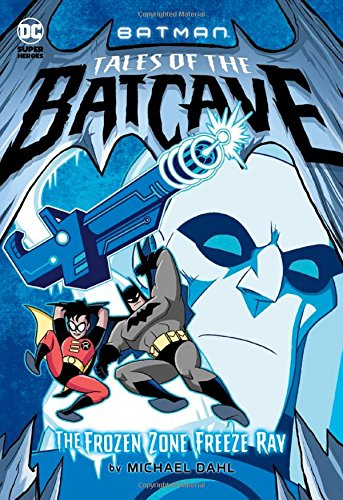 The Frozen Zone Freeze Ray (Batman Tales of the Batcave)