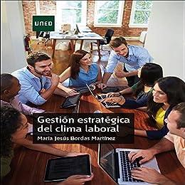 GESTIÓN ESTRATÉGICA DEL CLIMA LABORAL eBook: María Jesús