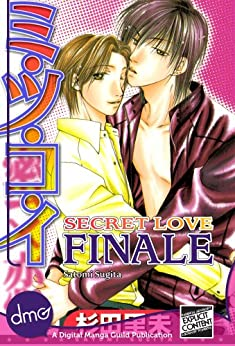 Secret Love: Finale (Yaoi Manga) (English Edition) von [Sugita, Satomi]
