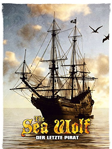 The Sea Wolf - Der letzte Pirat
