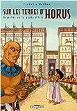 Sur les terres d'Horus, Tome 7 - Neferhor ou la quête d'Isis