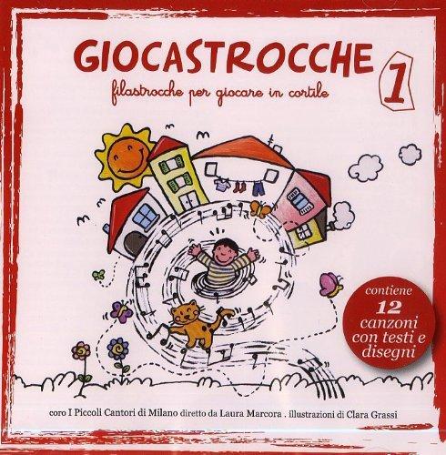 Giocastrocche, Filastrocche per Giocare in Cortile Vol. 1