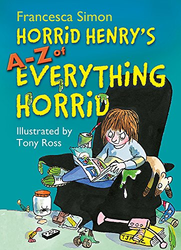 Horrid Henry's A - Z of Everything Horrid, used for sale  Delivered anywhere in UK