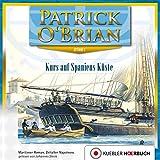Kurs auf Spaniens Küste: Die Jack-Aubrey-Serie 1 - Patrick O'Brian