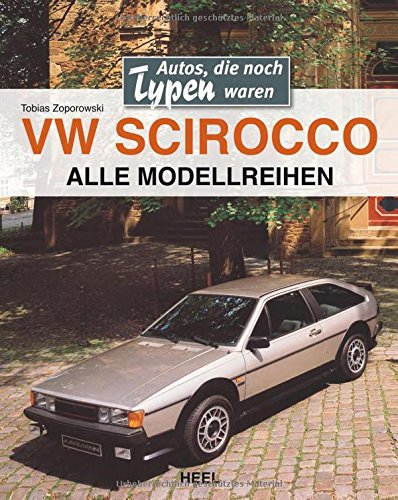 VW Scirocco: Autos, die noch Typen waren -