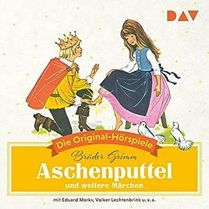 Aschenputtel und weitere Märchen (Die Original-Hörspiele)