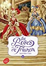 Les roses de Trianon - Tome 4: Coup de théâtre par Jay