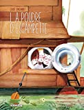 [La ]poudre d'escampette / Chloé Cruchaudet   Cruchaudet, Chloé (1976-....). Auteur
