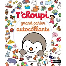 T'choupi : Mon grand cahier d'autocollants