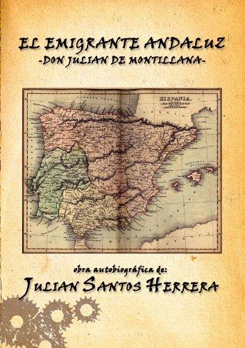 El emigrante andaluz Don Julián de Montillana por Julián Santos Herrera