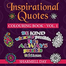 Inspirational Quotes: Colouring Book (Volume 1) by Sharmell Day (2015-12-31)