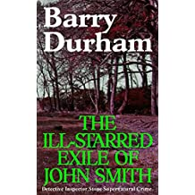The Ill-starred Exile of John Smith (Detective Inspector Stone Supernatural Crime Book 5)