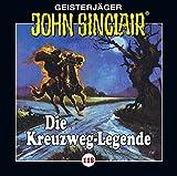 Die Kreuzweg-Legende - John Sinclair-Folge 118