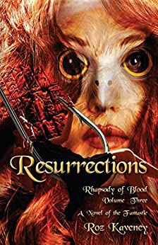 Resurrestions: Rhapsody of Blood, Volume 3 (English Edition) par [Kaveney, Roz]