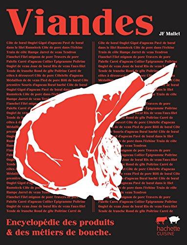 Viandes (Encyclopédie des produits et métiers de bouche)