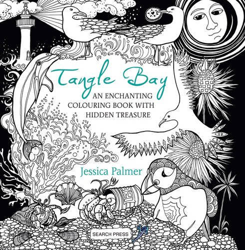 Tangle Bay An Enchanting Colouring Book With Hidden Treasure