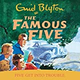 Five Get Into Trouble: Book 8 (Famous Five series)