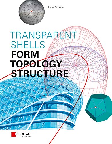 Transparent Shells: Form, Topology, Structure -