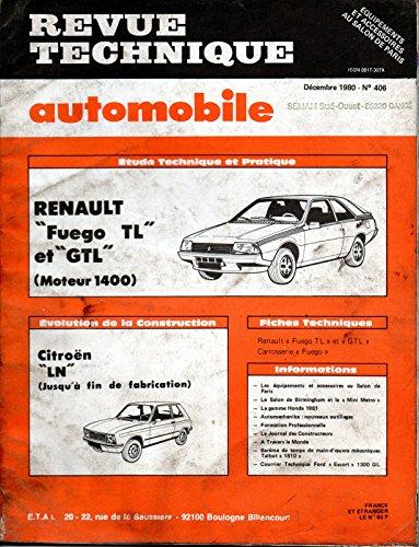 REVUE TECHNIQUE AUTOMOBILE N° 406 RENAULT FUEGO 1400 TL ET GTL par E.T.A.I.