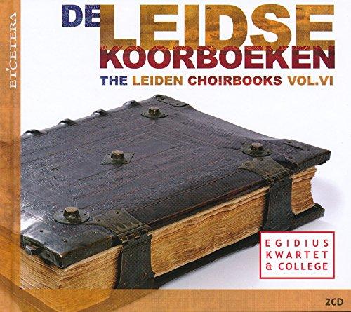 Das Chorbuch aus Leiden Vol.6