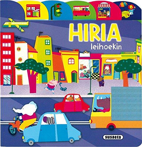 Hiria (Aurkibideak Eta Leihoak) por Equipo Susaeta
