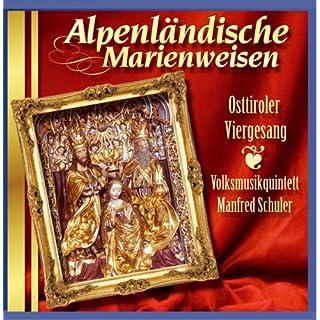 Alpenländische Marienweisen (Originalaufnahmen)