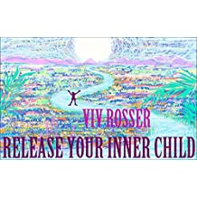 Creating Journals (Book 16) - Release Your Inner Child (English Edition)