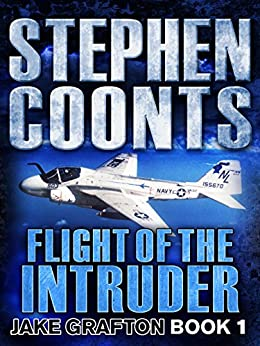 stephen coonts flight of the intruder The paperback of the flight of the intruder by stephen coonts at barnes & noble free shipping on $25 or more.