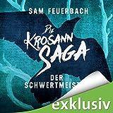 Der Schwertmeister (Die Krosann-Saga - Lehrjahre 2) (audio edition)