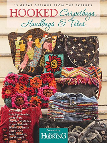 Hooked Carpetbags, Handbags & Totes (English Edition) -