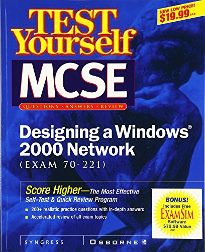 Test Yourself MCSE Designing a Windows 2000 Network (Exam 70-221) (CLS.EDUCATION)
