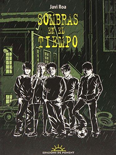 SOMBRAS EN EL TIEMPO (COLECCIÓN SOLYSOMBRA)