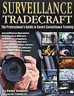 Surveillance Tradecraft: The Professional's Guide to Surveillance Training (095353782X) | Amazon Products