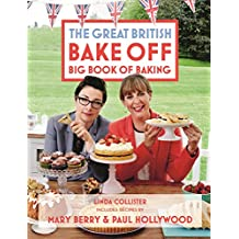 Great British Bake Off: Big Book of Baking