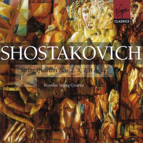 Chostakovitch : Quatuors à cordes n° 2, 3, 7, 8 et 12
